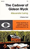 The Cadaver of Gideon Wyck