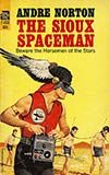 The Sioux Spaceman