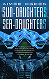 Sun-Daughters, Sea-Daughters