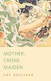 Mother, Crone, Maiden