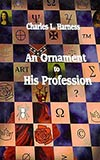 An Ornament to His Profession (collection)