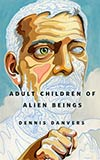 Adult Children of Alien Beings