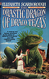 The Drastic Dragon of Draco, Texas