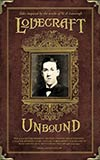 Lovecraft Unbound:  Twenty Stories