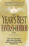 The Year's Best Fantasy and Horror: Nineteenth Annual Collection