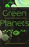 Green Planets: Ecology and Science Fiction