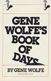 Gene Wolfe's Book of Days