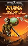 The Road to Science Fiction 2: From Wells to Heinlein