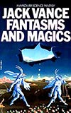 Fantasms and Magics