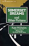 Somerset Dreams and Other Fictions