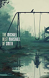The Best of Michael Marshall Smith