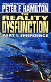 The Reality Dysfunction, Part 1: Emergence