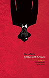 The Man with the Aura: The Collected Short Fiction, Volume Two