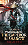Yamada Monogatari:  The Emperor in Shadow