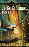 To be Continued: 1953-58