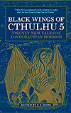 Black Wings of Cthulhu 5