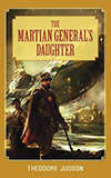 The Martian General's Daughter