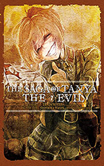The Saga of Tanya the Evil, Vol. 7: Ut Sementem Feceris, ita Metes