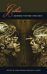 Gothic Science Fiction: 1980-2010
