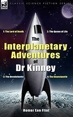 The Interplanetary Adventures of Dr. Kinney