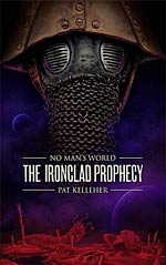 The Ironclad Prophesy